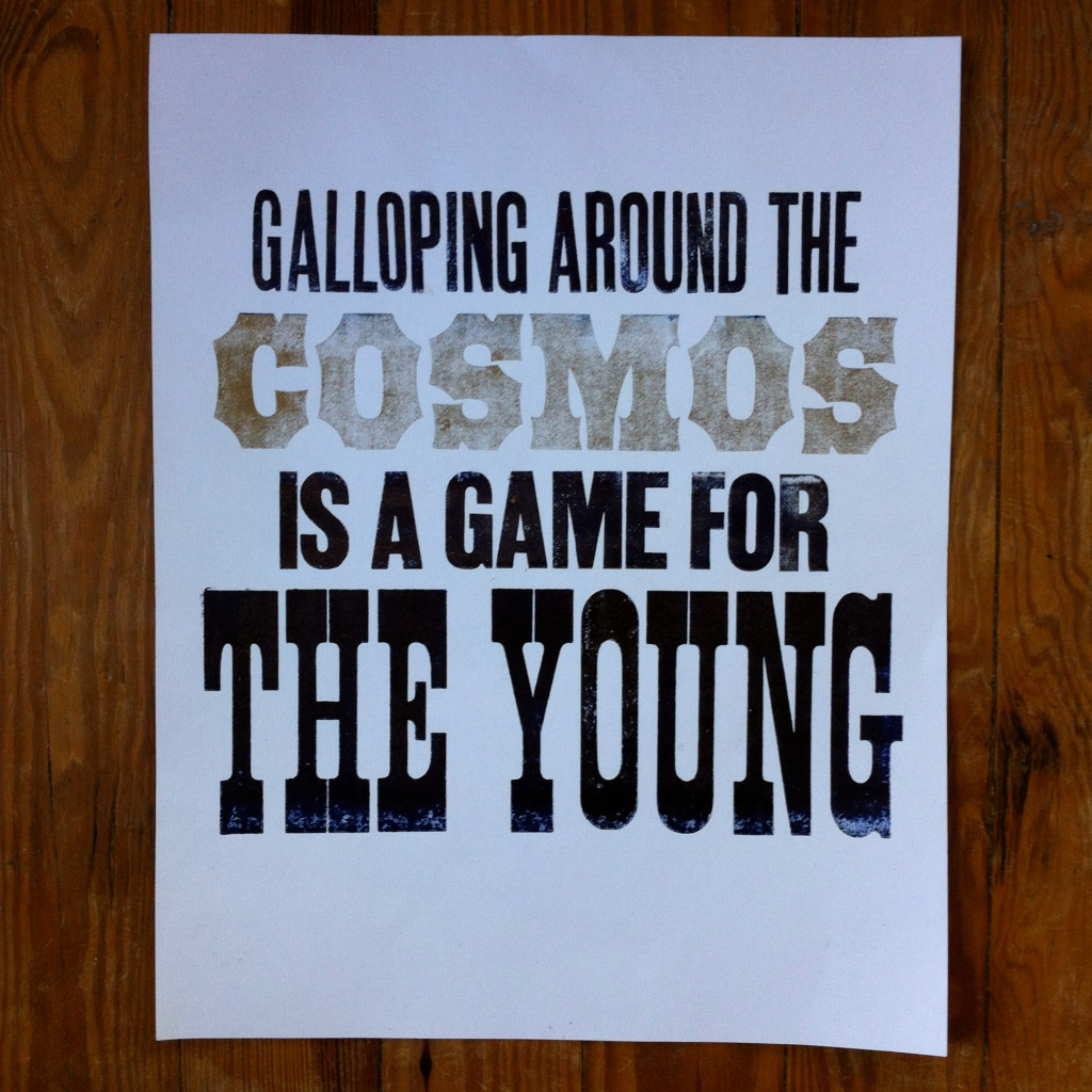 Galloping around the Cosmos is a game for the young.